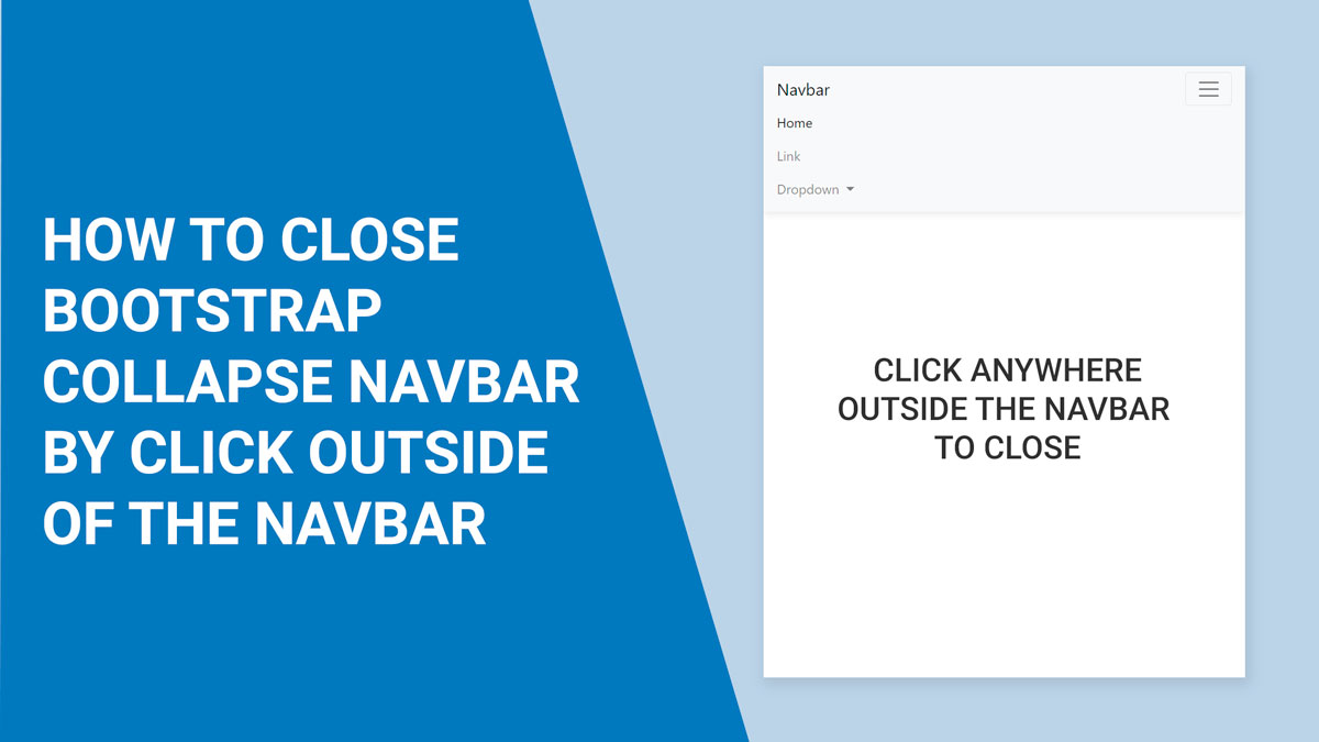 How to close bootstrap open collapse navbar by clicking outside navbar